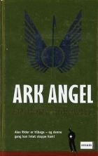 Anthony Horowitz: Ark Angel
