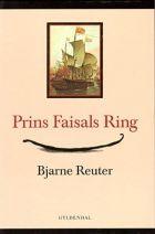 Bjarne Reuter: Prins Faisals ring