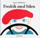 Egon Mathiesen: Fredrik med bilen
