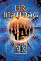 Garth Nix: Hr. Mandag