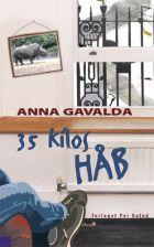 Anna Gavalda: 35 kilos håb