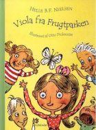 Helle BF Nielsen: Viola fra Frugtparken