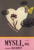 Anette Herzog: Mysli, myg og ondt i hjertet