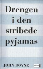 John Boyne: Drengen i den stribede pyjamas