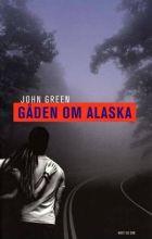 John Green: Gåden om Alaska