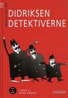 Kim Fupz Aakeson: Didriksen detektiverne