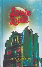 Lilja Scherfig: Louie Louie