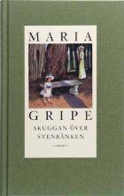 Mari Gripe: Skyggen over stenbænken