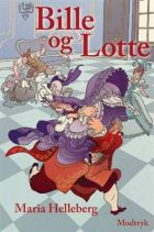 Maria Helleberg: Bille og Lotte