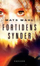 Mats Wahl: Fortidens synder