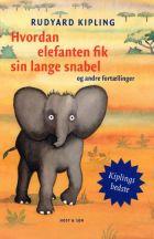 Rudyard Kipling: Hvordan elefanten fik…