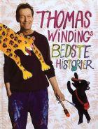 Thomas Winding: Thomas Windings bedste historier