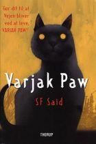 S.F. Said: Varjak Paw