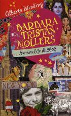 Alberte Winding: Barbara Tristan Møllers hemmelige dagbog
