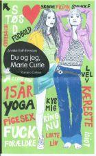 Annika-Ruth Persson: Du og jeg, Marie Curie