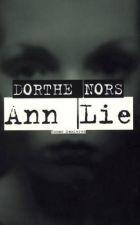 Dorthe Nors: Ann Lie