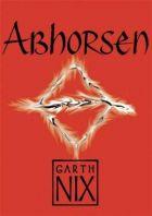 Garth Nix: Abhorsen