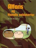 Gunilla Bergström: Alfons og Hamdis soldaterfar