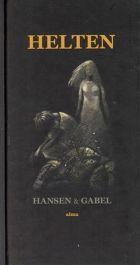 Hans Hansen: Helten