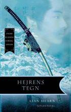 Lian Hearn: Hejrens tegn