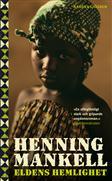 Henning Mankell: Ildens hemmelighed