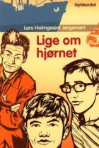 Lars Holmgaard Jørgensen: Lige om hjørnet