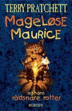 Terry Pratchett: Mageløse Maurice og hans rådsnare rotter