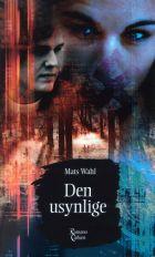 Mats Wahl: Den usynlige