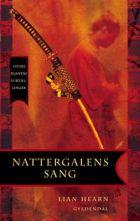 Lian Hearn: Nattergalens sang