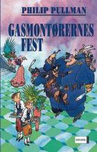 Philip Pullman: Gasmontørernes fest