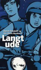 Ida-Marie Rendtorff & Daniel Zimakoff: Langt ude