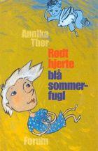 Annika Thor: Rødt hjerte, blå sommerfugl