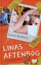 Emma Hamberg: Linas aftenbog 2 -  to fyre og ét hjerte