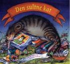 Eske K. Mathiesen & Ursula Seeberg: Den sultne kat