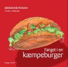 Erik L. Kristensen: Fanget i en kæmpeburger