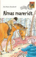 Ida Marie Rendtorff: Almas mareridt