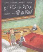 Astrid Lindgren: Peter og Petra begynder i skole