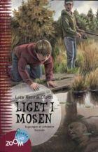 Lars-Henrik Olsen: Liget i mosen