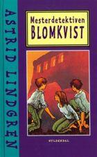 Astrid Lindgren: Mesterdetektiven Blomkvist