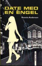 Ronnie Andersen: Date med en engel