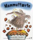Jeanne Willis: Mammuttærte