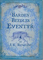 Rowling: Barden Beedles Eventyr