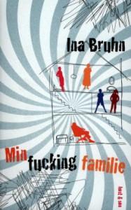 minfuckingfamilie