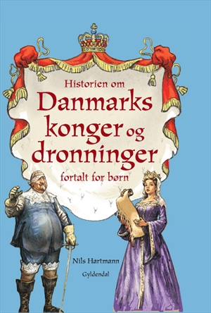 Fortællingen.dk » Christian Højgaard Nils Hartmann » Nils Hartmann: Historien om Danmarks konger ...