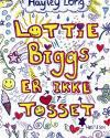 Hayley Long: Lottie Biggs er ikke tosse
