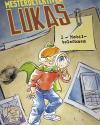 Thomas Schrøder & Allan Haverholm: Mesterdetektiven Lukas 1-3