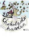 Sisse Ramholt & Toril Bækmark: Chokoladehunden