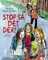 Annette Bjørg Koeller: Stop så det der!