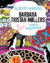Alberte Winding: Barbara Tristan Møllers svære begyndelser
