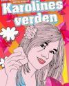 Birgitte Rasmussen & Mette Honoré: Karolines Verden